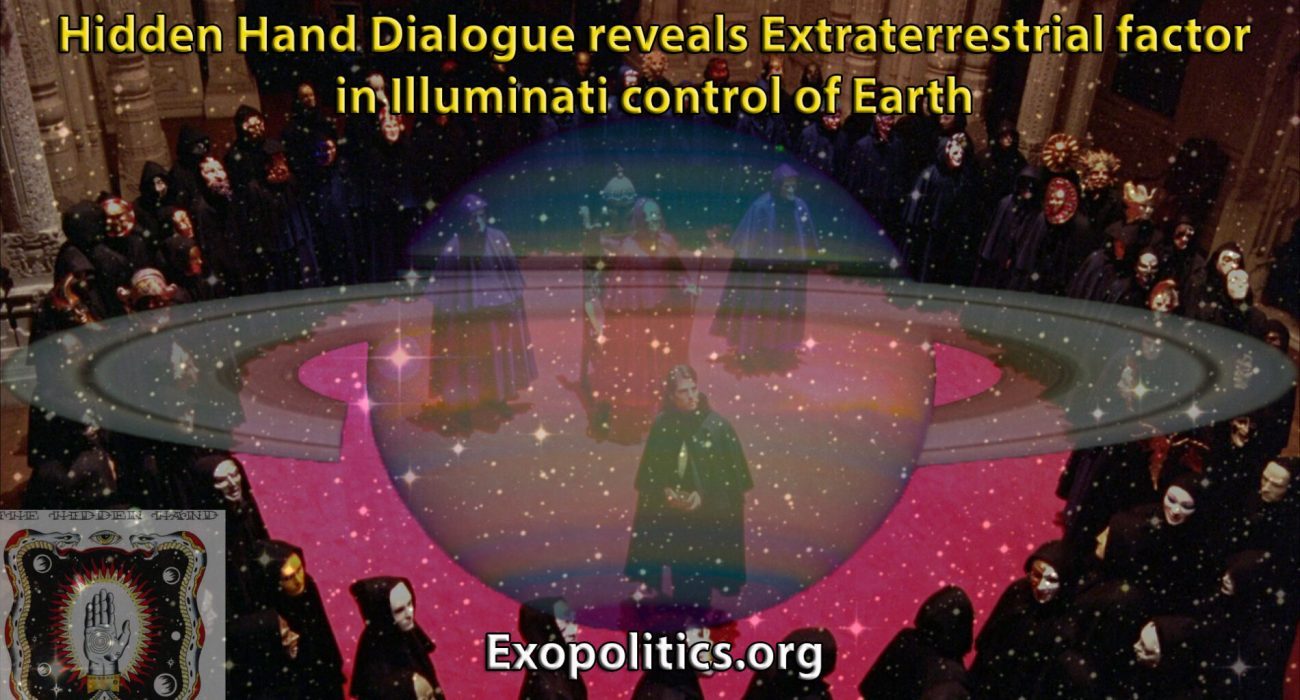 Hidden Hand Dialogue reveals Extraterrestrial factor in Illuminati ...