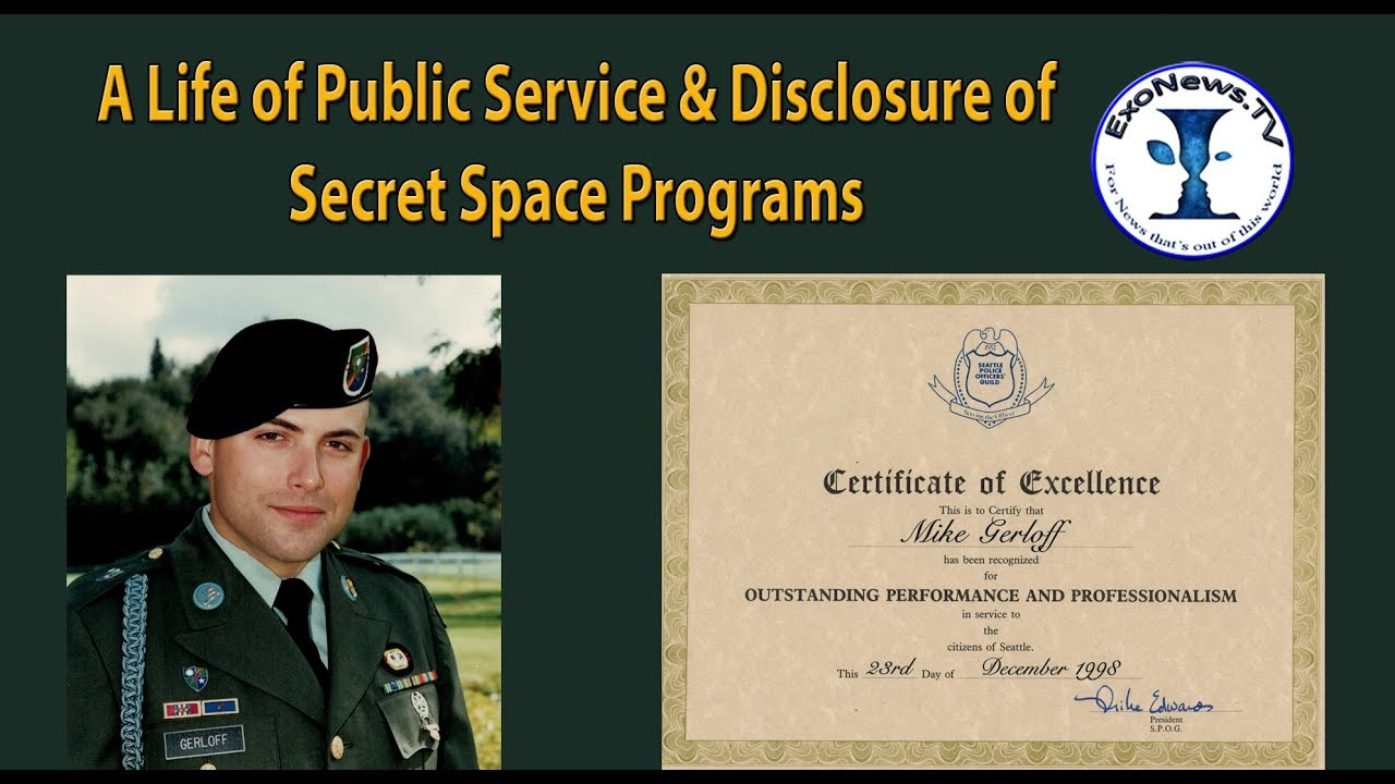 A Life of Public Service & Disclosure of Secret Space Programs
