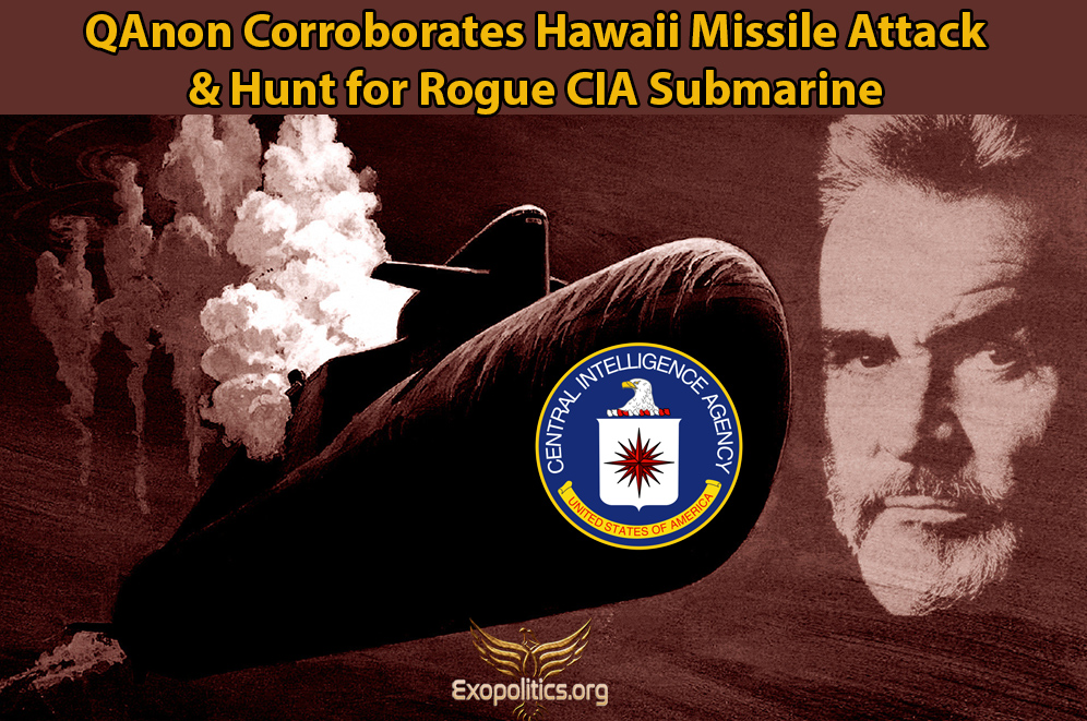 QAnon Corroborates Hawaii Missile Attack & Hunt for Rogue CIA Submarine