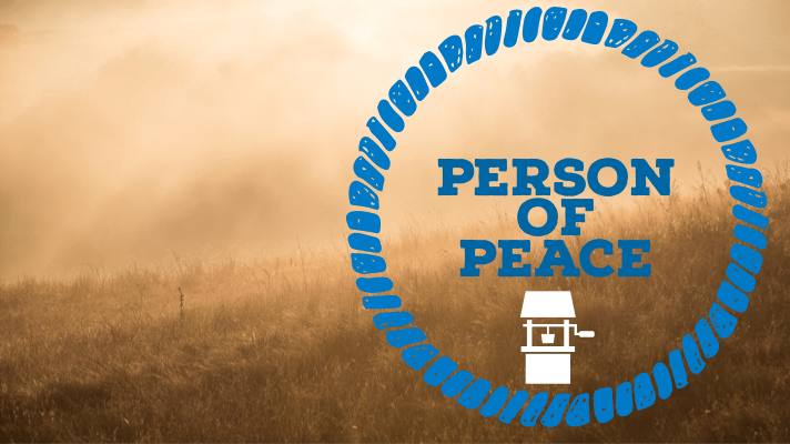 Person of peace-church planting strategy