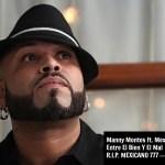 Manny Montes ft. Mexicano 777 – Entre El Bien y El Mal (Estreno)