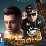 Ken- Y ft. Manny Montes – Quien (Estreno)