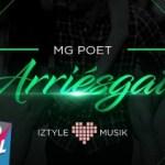 MG Poet – Arriesgate (Estreno)
