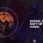Rafael Rivera – DOMINIO (Estreno)
