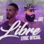 Luisito El Profeta ft. Jay Kalyl – Libre (Estreno)
