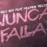 Chriz Roy ft. Helmer Veliz (Lyric Video) (Estreno)