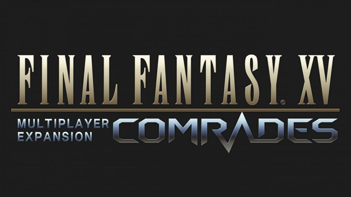 Final Fantasy XV Comrades 1.1.0 releases December 12