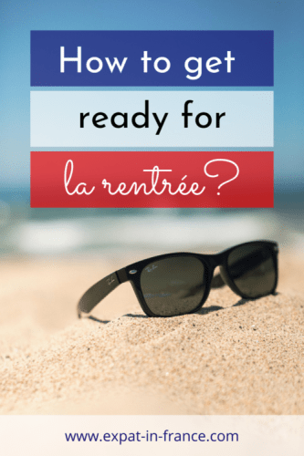 The 3 things you need to know to get ready for la rentree