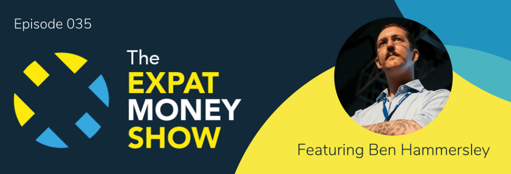 Interview with Ben Hammersley on The Expat Money Show