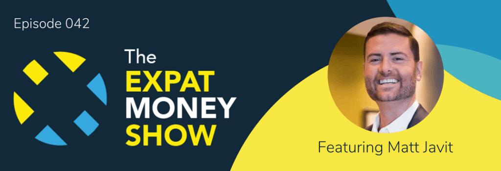 Matt Javit Interviewed by Mikkel Thorup on The Expat Money Show