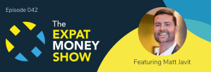 Matt Javit Interviewed by Mikkel Thorup on The Expat Money Show