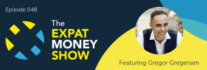 Gregor Gregersen interviewed by Mikkel Thorup on The Expat Money Show