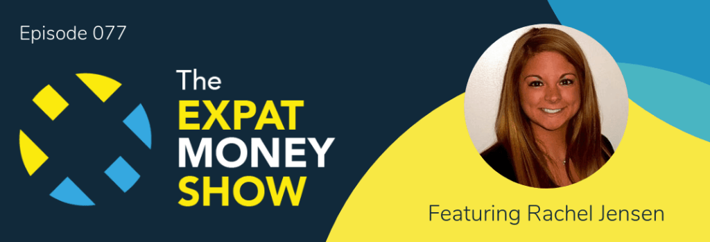 Rachel Jensen interviewed by Mikkel Thorup on The Expat Money Show