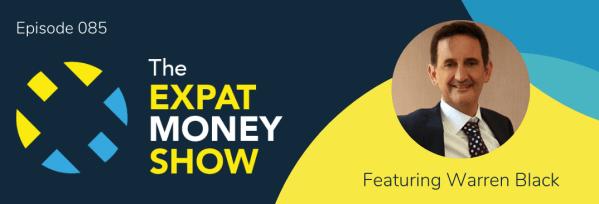 Warren Black interviewed by Mikkel Thorup on The Expat Money Show