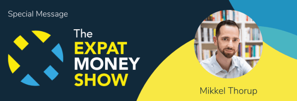 Mikkel Thorup From The Expat Money Show