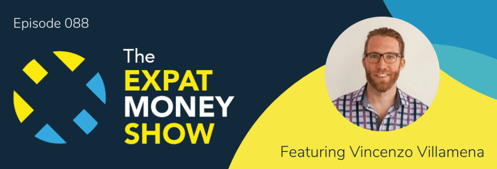 Vincenzo Villamena interviewed by Mikkel Thorup on The Expat Money Show