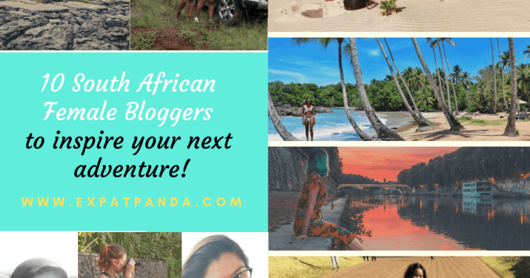 10 South African Female Bloggers to inspire your next adventure!