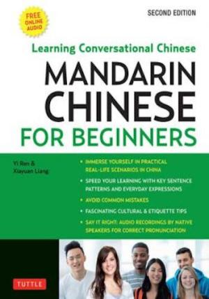 Mandarin Chinese for Beginners- Learning Conversational Chinese : Mastering Conversational Chinese [Book]