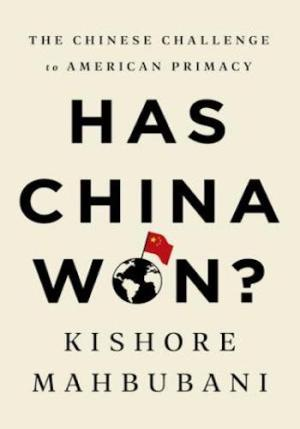 Has China Won?- The Chinese Challenge to American Primacy