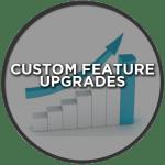 Custom-Feature-Upgrades