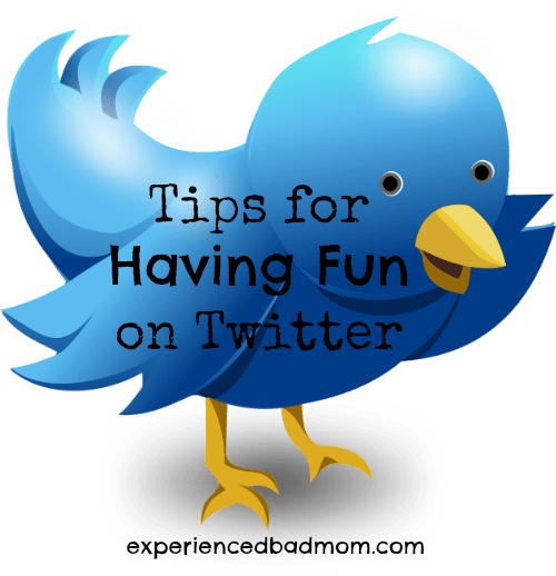 Tips for Having Fun on Twitter