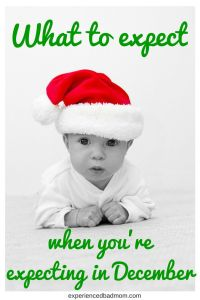 What to Expect When You're Expecting in December