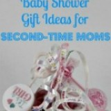 Baby Shower Gift Ideas for Second-time Moms