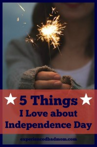 In honor of America's Independence, here are 5 things I love about the Fourth of July.
