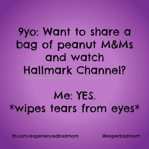 Funny motherhood memes: Want to share M&Ms and watch Hallmark channel? YES!