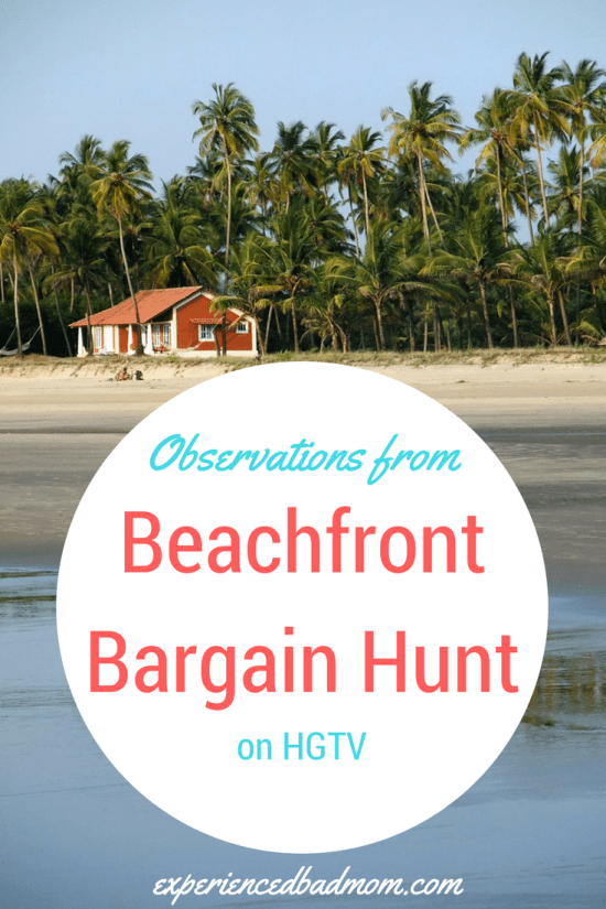 Ever watched Beachfront Bargain Hunt on HGTV? Then you'll love these funny observations.