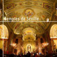 Temples de Séville tour