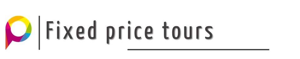 Fixed price tours
