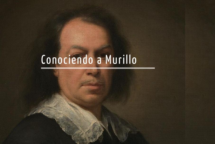 Año Murillo en Sevilla. Conociendo a Murillo