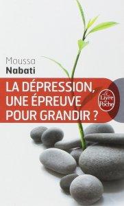 La dépression une épreuve pour grandir, Moussa Nabati