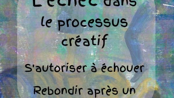 L'échec dans le processus créatif