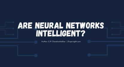 Are Neural Networks Intelligent?