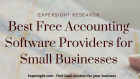 Best Free Accounting Software Providers for Small Businesses