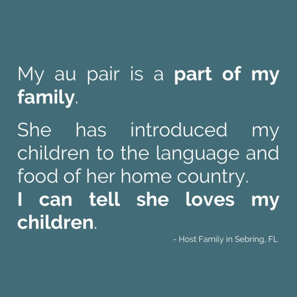 My au pair is a part of my family.