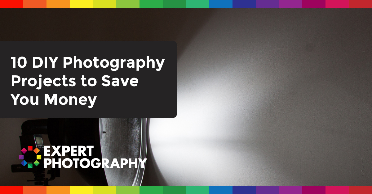 10 DIY Photography Projects To Save You Money Expert