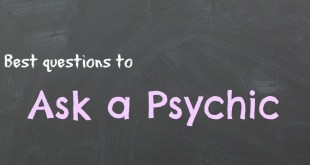Asking questions of your psychic