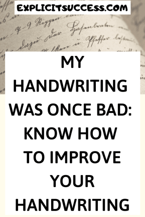 Improve your handwriting too