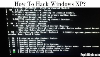 how To Hack Windows XP?
