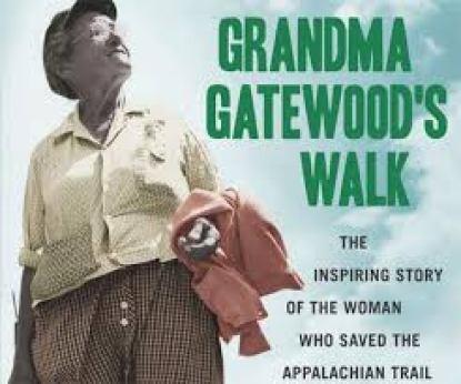Grandma Gatewood Ben Montgomery
