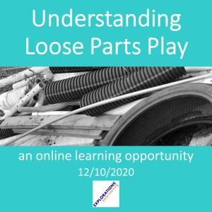 Understanding Loose Parts Play