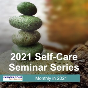 2021 Self-Care Seminar Series