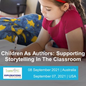 Children As Authors: Supporting Storytelling In The Classroom