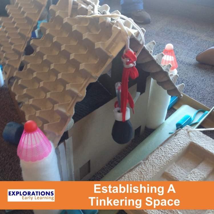Establishing A Tinkering Space