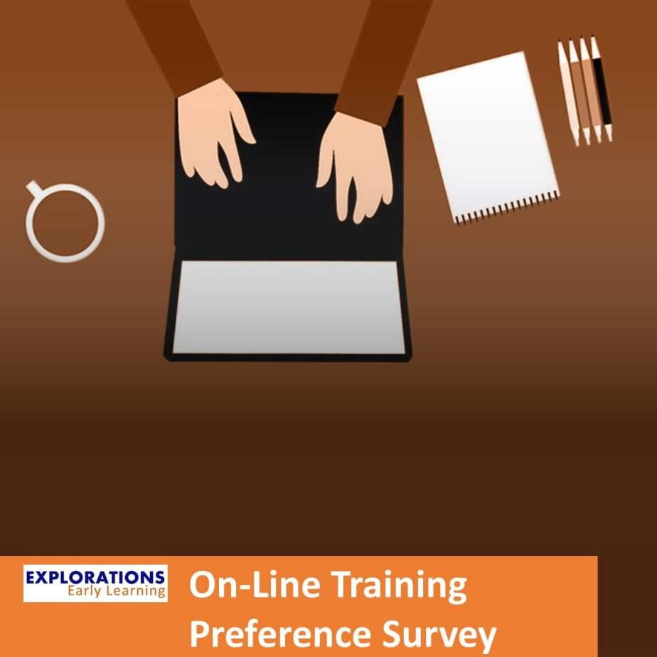 On Line Training Preference Survey
