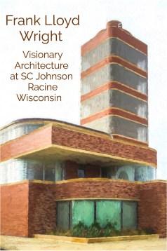 SC Johnson Frank Lloyd Wright legacy - www.ExplorationVacation.net
