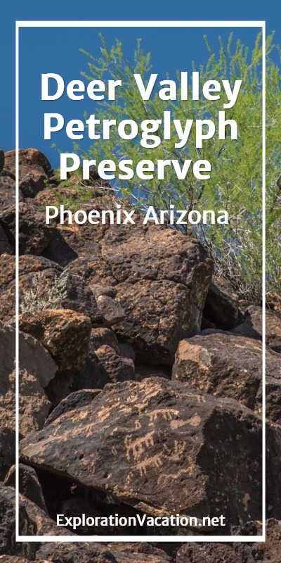 Deer Valley Petroglyph Preserve protects ancient rock art in Phoenix Arizona USA - ExplorationVacation.net